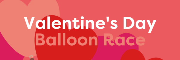 Valentine's Day Balloon Race