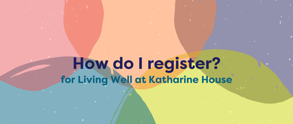 How do I register with Living Well?